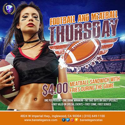 Football and Meatball THURSDAY